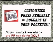 Customized Press Release for your Business Equals Sales and Dollars into your Pockets PLUS  a BONUS