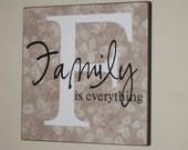 Family Is Everything - Wood Home Decor Sign