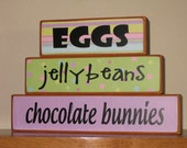 Reserved listing for Lesa - Eggs, jellybeans, chocolate bunnies Easter Wood Blocks - Wood Home Decor Bocks