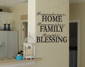 Having somewhere to go is a home, family blessing vinyl wall decal quote