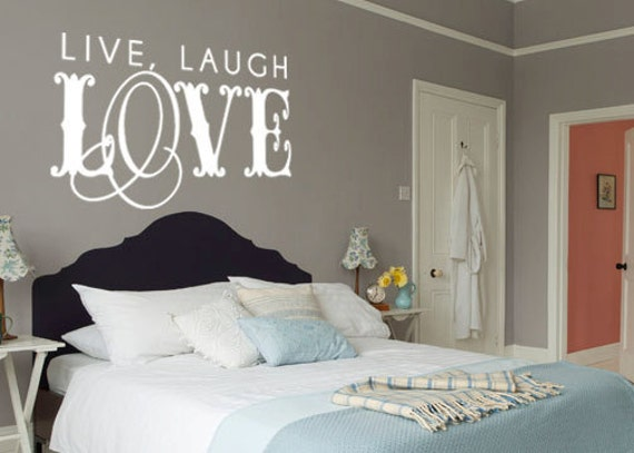 Live Love Laugh Quote: Items Similar To Live Laugh Love Quote Vinyl Wall Decal On
