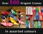Over 500 Japanese Origami Cranes in Assorted Colours