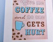 Coffee Art Print Coffee Lovers 8x10, Matted to 11x14
