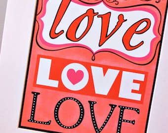 LOVE Art Print 8x10, Matted to 11x14
