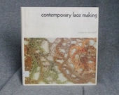 Contemporary Lace Making 1975 1st. Ed. HB book  by C. Nieuwhoff