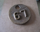 Industrial Brass Number 67 Tag