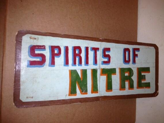 "Hand Painted Sign Folk Art ""Spirits of Nitre"" Sign"