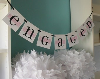 ENGAGED Banner Garland Sign Photo Prop Announcement Decor CUSTOM