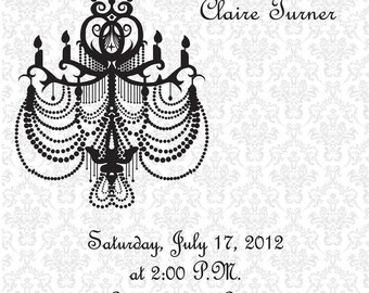 Black and White Chandelier- Birthday, Bridal Shower, Bachelorette Party, Rehearsal Dinner Invitation