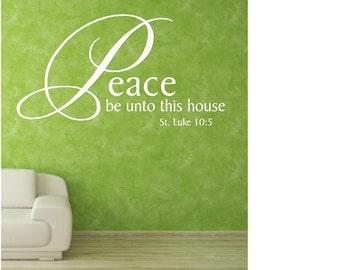 Vinyl Wall Decal......Peace be unto this house - 12h x 22.5w scripture religious christian god faith
