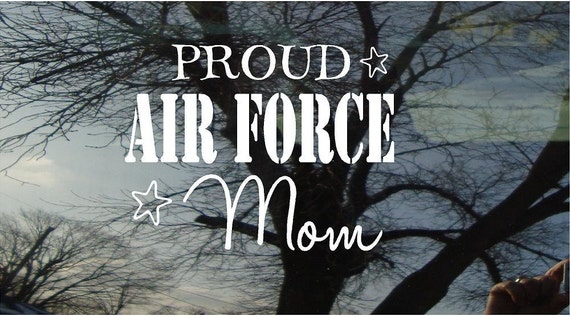Vinyl Car Window Decal 5h x 6.5w - Proud Air Force Mom - patriotic military army navy air force marines window decal