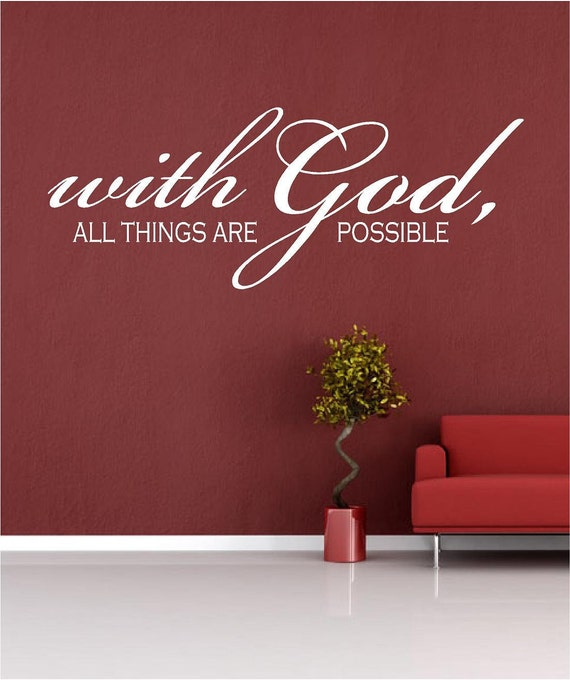 items similar to scripture wall decal with god all things are possible multiple sizes. Black Bedroom Furniture Sets. Home Design Ideas