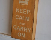Beehive yellow Keep Calm and Carry On - vintage looking, distressed, wood sign - very shabby chic