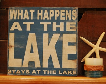 What happens at the lake, stays at the lake Rustic  subway style wood sign - handcrafted, great father's day gift, cabin, lake home, camper,