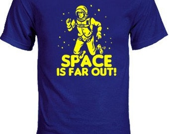 Space Is Far Out NIFT Tshirt