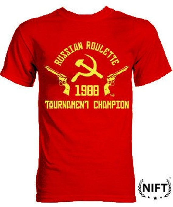 Russian Roulette Tournament Champion 1988 / NIFT
