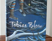 Tobias Blow picture book