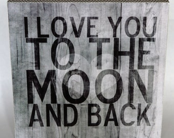 I Love You to the Moon and Back - Grey Barn Wood subway sign with chevron stripes