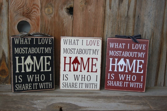 What I love most about my HOME - wood home decor block with vinyl lettering