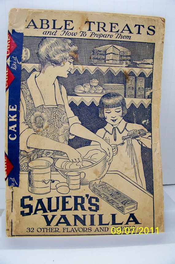 1920 Cookbook Sauer's Vanilla Extract Table Treats and How to Prepare Them