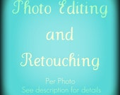 Digital Photo Editing Service- Single Photo- Retouching-Vintage Effects-Enhancement-Texture Overlays-Digital Cross Processing- Lomo Effect- Any Effect