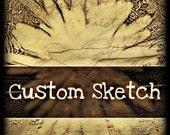 Custom Sketch-Reserved