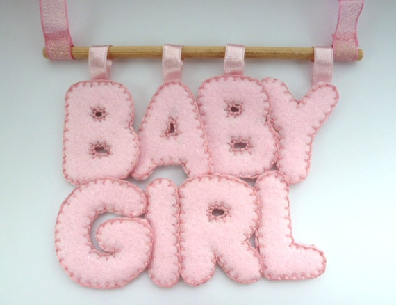 baby girl plaque -- Baby Girl pink felt plaque for door, wall hanging or mobile - ideal christening,baptism,naming ceremony gift