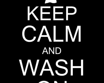 Keep Calm and Wash On Laundry Room Wall Decor Art INSTANT DOWNLOAD 8x10/16x20 JPEG Files Blue Gray Brown Red Yellow Pink Aqua 10 Colors