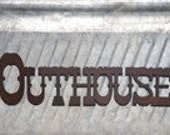 Outhouse Rustic Metal Sign