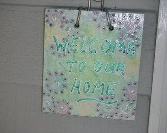 Welcome Sign - Reduced Price - Welcome Plaque - Front Door - Guest Bathroom - Welcome To Our Home Sign For Front Door - Pastel Flower Design