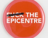 Eff the Epicentre (Mirror, Magnet or Bottle Opener)