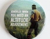 Asheville, When you Need an Altitude Adjustment (Mirror, Magnet or Bottle Opener)