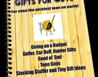 Gift Ideas for Guys Hundreds of Easy Ideas for Your Man e-book