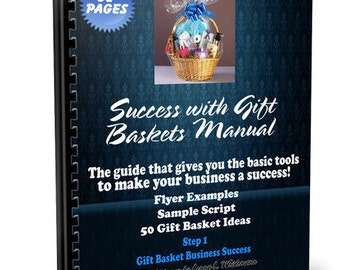 Step 1 Success with Gift Basket Business Manual Contains Tons of Information to Succeed at your Business e-book Download