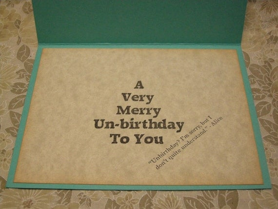 A Very Merry Unbirthday Alice in Wonderland A2 Card - Mad Hatter Tea Party - quote, funny, anytime card