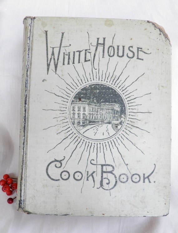 1903 White House Cookbook