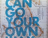 Nova Scotia /  You Can Go Your Own Way