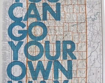 Kansas   / You Can Go Your Own Way/ Letter Press on Antique Atlas Page