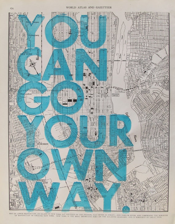 You Can Go Your Own Way/ Manhattan
