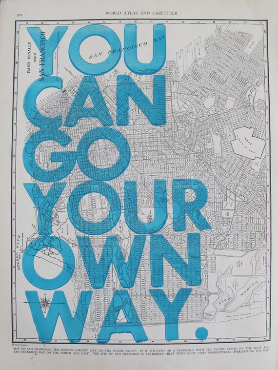 San Francisco / You Can Go Your Own Way/ Letterpress Print on Antique Atlas Page