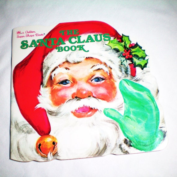 Vintage - The Santa Claus Book - A Golden Super Shape Book - 1972