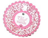 FRIENDSHIP Card - Stamped INTERACTIVE Card - Die Cut Card - Circle Card - Pink  Card - Damask Card - Card for Her