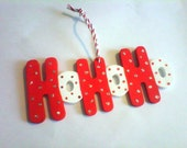 HoHoHo Santa's Coming Christmas Ornament