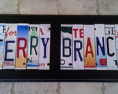 Custom License Plate Sign (11 to 13 letters)  One of a Kind Gift