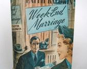 Vintage 1944 Book Week-End Marriage by Faith Baldwin