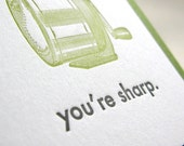 You're Sharp - Letterpress Printed Card