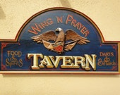 """Hand painted antique style sign, """"Wing 'N' Prayer"""""""