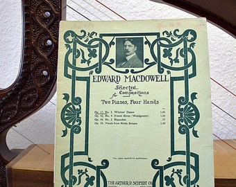 Vintage Sheet Piano Music Edward MacDowell Selected Compositions including Celtic Keltic Sonata for St. Patrick's Day  13-2