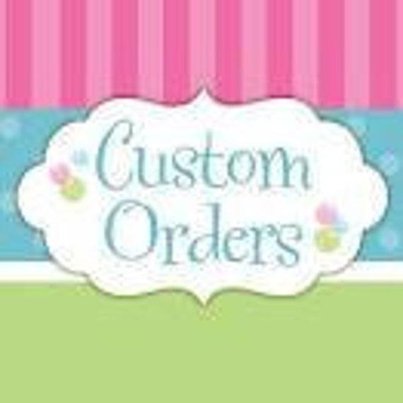 Custom order for Jacki Spaeth