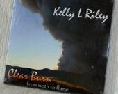 Music CD, Clear Burn, Kelly Riley